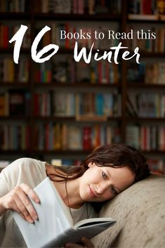 This list of 16 Books to Read this Winter has everything from love to fantasy to historical fiction. Find your next great read and escape!