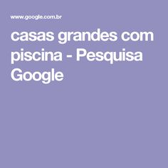 🏊 Casas Grandes com Piscina -  /  🏊 Large Houses with Pool -