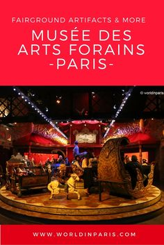 """Le Musée Arts Forains is dedicated to ancient fairground artifacts and other curiosities.Nothing to see with """"Mickey Land"""", this museum is a superb show! Paris Travel Tips, Europe Travel Guide, France Travel, Travel Plan, Travel Ideas, European Destination, European Travel, Paris Things To Do, Paris Architecture"""