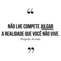 """19.5k Likes, 137 Comments - Obrigada, De Nada.® (@obrigadadenada) on Instagram: """"Mais silêncio, por favor! #obrigadadenada  Não achei o autor (por isso as aspas), mas mereceu…"""""""