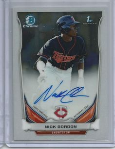 2014 Bowman Draft Chrome NICK GORDON Auto Autograph Card Twins 5th Overall Pick #MinnesotaTwins