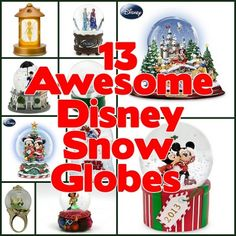 13 Disney Snow Globes for 1 Lucky Christmas!