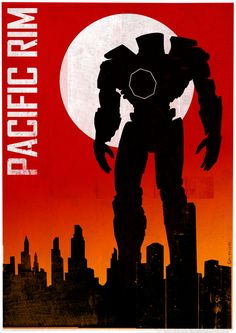 PACIFIC RIM - Collection of Cool Original Poster Art — GeekTyrant