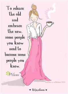 To release the old and embrace the new, some people you know need to become some people you knew. #life #progress #moments #truefriends #truth #happiness #vickireece #joyofmom Illustration courtesy of Rose Hill Designs by Heather Stillufsen