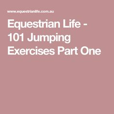 Equestrian Life - 101 Jumping Exercises Part One