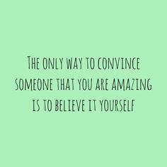 Believe your Amazing