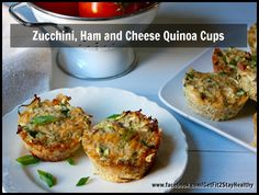 Zucchini, Ham and Cheese Quinoa Cups ~ Need help? Let's connect! Email me with a list of your goals and lifestyle to getfit2stayhealthy@gmail.com or go to facebook.com/GetFit2StayHealthy and connect with me there! #GetFit2StayHealthy #21DayFix #SideDish