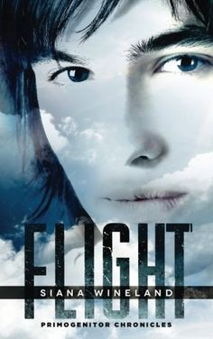 Flight (Primogenitor Chronicles) by Siana Wineland My Books, City, World, Movies, Movie Posters, Projects, Log Projects, Blue Prints, Films