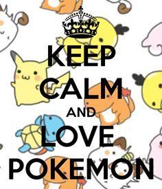 Keep calm & Love #Pokémon