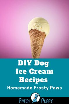 "3 simple DIY dog ice cream recipes to make homemade ""frosty paws"" style treats. Try all three recipes for Banana, Sweet Potato, and Blueberry dog ice cream. Dog Ice Cream, Banana Ice Cream, Best Ice Cream, Diy Dog Treats, Dog Treat Recipes, Homemade Dog Food, Homemade Ice, Blueberry Dog Treat Recipe, Frosty Paws Recipe"