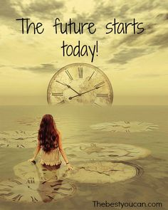The future starts today because it is something you have to built. Get your motivation at thebestyoucan.com