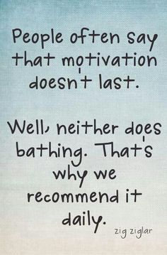 Get your daily dose of motivation