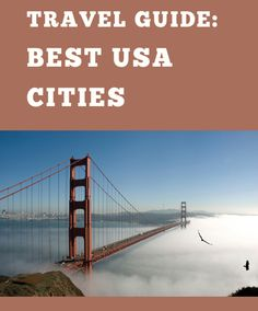 Guide to the Best Cities in America | Travel
