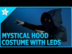 Overview | Mystical LED Halloween Hood | Adafruit Learning System