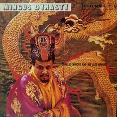 MINGUS DYNASTY - Been a minute since we've had a clean mono OG of this lesser known Mingus title. On the wall at st Album Covers, Cd Cover, Cover Art, Charles Mingus, Jazz Art, Nyc, Wonder Woman, 1920s, Albums