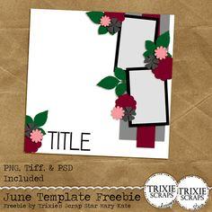 June 2015 Template Freebie from Trixie Scraps Designs