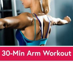 5 Easy Moves for an Awesome 30-Minute Arm Workout