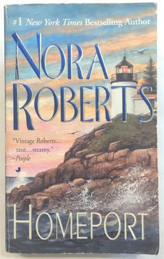 Homeport by Nora Roberts (1999 - Paperback) Art, Thieves, Forgeries / Romance