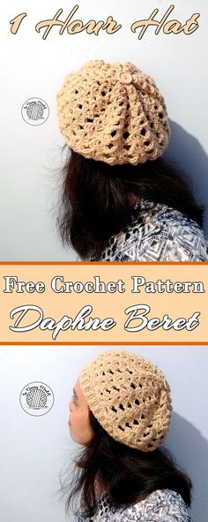 DAPHNE BERET is a FREE CROCHET PATTERN. Works up so easily and Fast.