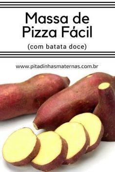 Massa fácil para pizza (com batata doce) - receita - Low Carb Recipes, Vegetarian Recipes, Cooking Recipes, Healthy Recepies, Vegan Life, Food And Drink, Snacks, Lactose, Vegetarian Food