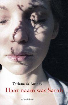 Haar naam was Sarah - Tatiana de Rosnay, gelezen**** I Love Books, Great Books, Books To Read, My Books, Bergen, Kristin Scott Thomas, Book Writer, Book Nerd, I Love Reading