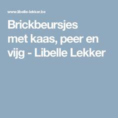 Brickbeursjes metkaas, peer en vijg -                         Libelle Lekker