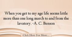 A. C. Benson Quotes About Age - 491