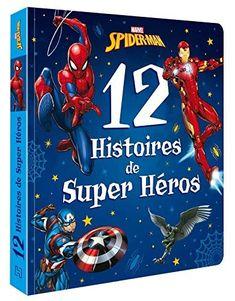 【Télécharger】 SPIDER-MAN - 12 histoires de Super-héros - MARVEL livre En ligne Best Books Of All Time, Best Books To Read, Good Books, Kids Reading, Free Reading, Spiderman, Terry Goodkind, Importance Of Library, Marvel Heroes