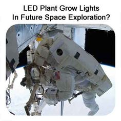 LED Plant Grow Lights In Future Space Exploration?