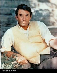 Gregory Peck.  Oh my....gorgeous!  Not to mention the best shoulders ever!