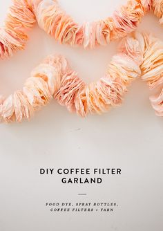 Diy and freebies: diy coffee filter garland бумажная гирлянда dekorációk. Coffee Filter Garland, Coffee Filter Crafts, Do It Yourself Quotes, Do It Yourself Inspiration, Diy Y Manualidades, Crafty Craft, Crafting, Party Planning, Just In Case