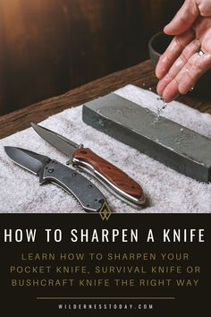 Learn how to sharpen your pocket knife, survival knife or bushcraft knife the right way with our comprehensive knife sharpening guide. Survival Food, Outdoor Survival, Survival Knife, Survival Tips, Survival Skills, Survival Stuff, Survival Essentials, Tactical Survival, Survival Equipment