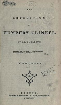The Expedition of Humphry Clinker - Tobias Smollett (1771)