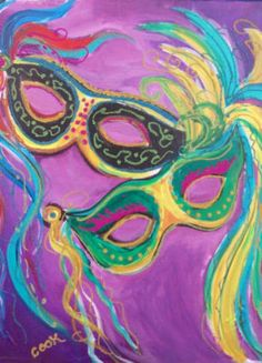 """Mardi Gras: Its all about the masks and our """"glitter bar: which makes this a fun spring painting. 3 hrs"""