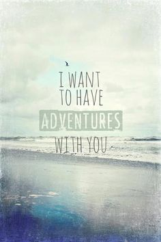 Anonymous ART of Revolution: I want to have adventures with you