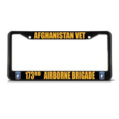 License Plate Frame Mall - AFGHANISTAN VET 173RD AIRBORNE BRIGADE ARMY Metal License Plate Frame Border, $17.99 (http://licenseplateframemall.com/afghanistan-vet-173rd-airborne-brigade-army-metal-license-plate-frame-border/)