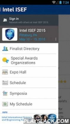Intel ISEF 2015  Android App - playslack.com , The Intel International Science and Engineering Fair (Intel ISEF), a program of Society for Science & the Public (SSP), is the world's largest international pre-college science competition, providing an annual forum for more than 1,700 high school students from over 70 countries, regions, and territories to showcase their independent research and compete for more than $5 million in awards. Today, millions of students worldwide compete each year…