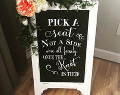 Pick A Seat Not A Side Sign Wedding Chalkboard Easel Chalkboard Sign Wedding Sign Bridal Shower Sign Wedding Sign Wedding Decor Aisle Decor