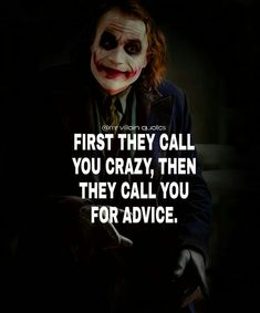 Most memorable quotes from Joker, a movie based on film. Find important Joker Quotes from film. Joker Quotes about who is the joker and why batman kill joker. Dark Quotes, Strong Quotes, Wisdom Quotes, True Quotes, Quotes To Live By, Motivational Quotes, Funny Quotes, Inspirational Quotes, Quotes Quotes