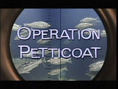 Operation Petticoat Cary Grant | Great movie with Cary Grant | Excellent Movies | Pinterest