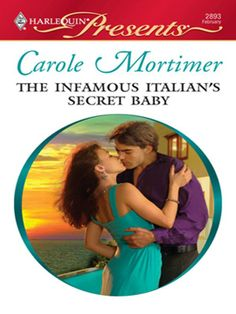 The Infamous Italian's Secret Baby: Carole Mortimer: 9780373128938: Amazon.com: Books