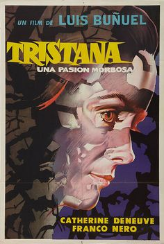 Argentinian poster for TRISTANA (Luis Buñuel, Spain/France/Italy, 1970) Designer: uncredited, based on the Italian poster by Averardo Ciriello [see also] Poster source: Heritage Auctions TRISTANA was the Closing Night film of the 8th New York Film Festival in 1970 and is being re-released in New York today. To see more designs for the film visit Movie Poster of the Week at mubi.com.