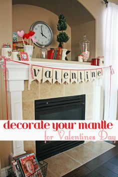 ideas for valentines day: how to decorate your mantle on a budget