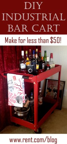 Learn how to make a #DIY bar cart for less than $50! [Rent.com Blog]