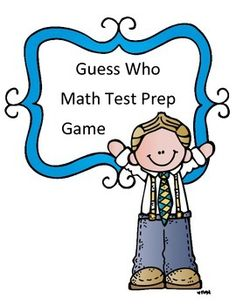 In this test review game, students will answer 20 questions covering many concepts including: geometry, input/output tables, estimation, multiplication, division, addition, subtraction, measurement, multi-step word problems, perimeter, money, comparing values (inequalities), telling time Their goal- to answer as many questions correctly as possible because each question gives them a guess when they begin to play guess who against a partner.
