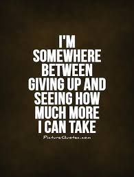 Between work and life sometimes, this is all I can say. But I don't give up... #exhausted