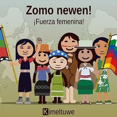 Kom wallontu pu zomo ñi antü. Día internacional de la mujer indígena. Educacion Intercultural, Teaching Culture, Elementary Spanish, Classroom Language, Yoga Meditation, Hetalia, Girl Power, Family Guy, Education