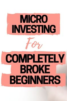 Micro Investing for beginners with little to no money. How to start investing yo - Stock Market Investing - Ideas of Stock Market Investing - Micro Investing for beginners with little to no money. How to start investing your money when you're broke! Stock Market Investing, Investing In Stocks, Investing Money, Real Estate Investing, Stocks For Beginners, Stock Market For Beginners, Assurance Vie, Investment Tips, Investment Property