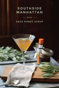 Southside Manhattan - cocktail recipe with rye whiskey and sage honey syrup Fun Cocktails, Fun Drinks, Alcoholic Drinks, Beverages, Manhatten Cocktail, Sage Recipes, Best Cocktail Recipes, Honey Syrup, Banana Milkshake