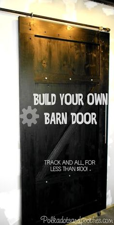 Build your own sliding barn door track and all for less than $100.   Polka dots & Pooches